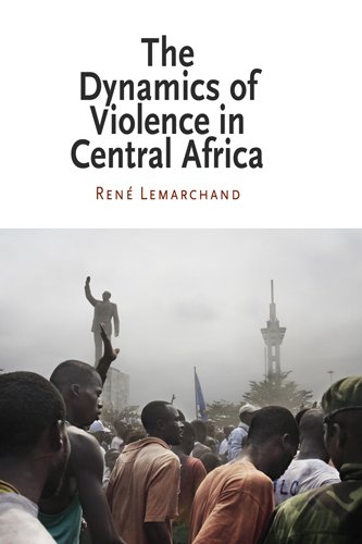 The Dynamics of Violence in Central Africa 9780812220902