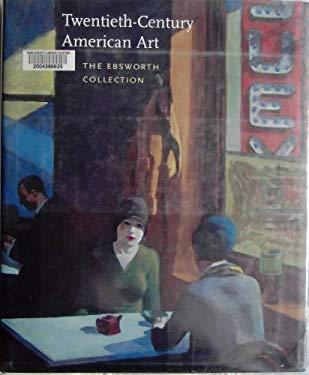 The Ebsworth Collection: Twentieth-Century American Art 9780810966994