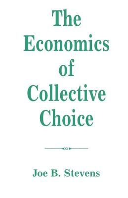 The Economics of Collective Choice 9780813315676