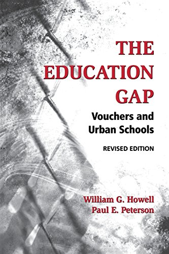 The Education Gap: Vouchers and Urban Schools, Revised Edition 9780815736851