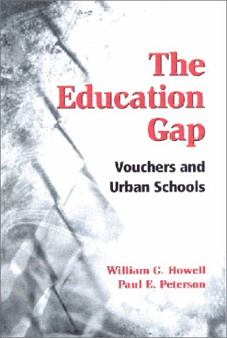 The Education Gap: Vouchers and Urban Schools 9780815702146