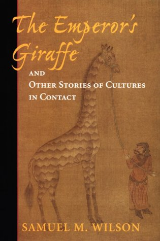 The Emperor's Giraffe and Other Stories of Cultures in Contact 9780813335858