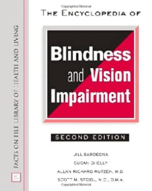 The Encyclopedia of Blindness and Vision Impairment 9780816042807