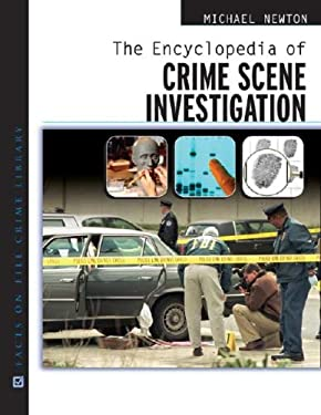 The Encyclopedia of Crime Scene Investigation 9780816068142
