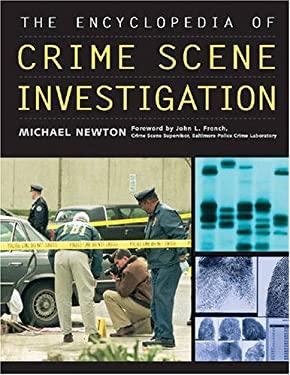 The Encyclopedia of Crime Scene Investigation 9780816068159