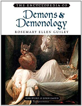 The Encyclopedia of Demons and Demonology 9780816073146