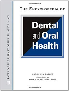 The Encyclopedia of Dental and Oral Health