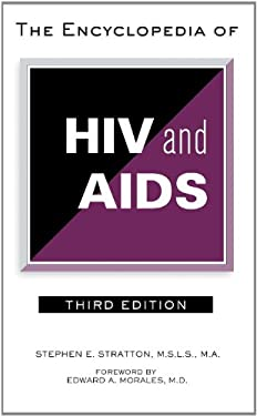 The Encyclopedia of HIV and AIDS 9780816077236