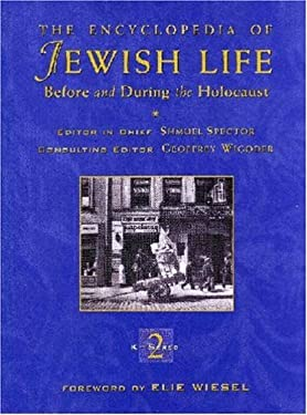 The Encyclopedia of Jewish Life Before and During the Holocaust