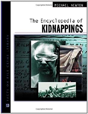 The Encyclopedia of Kidnappings 9780816044863