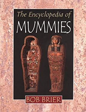 The Encyclopedia of Mummies 9780816039067