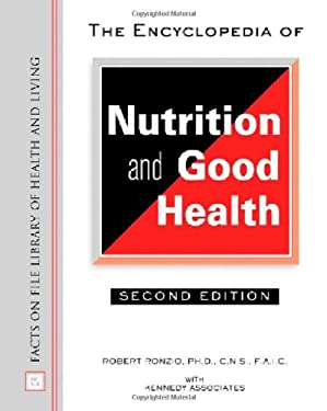 The Encyclopedia of Nutrition and Good Health: 9780816049660