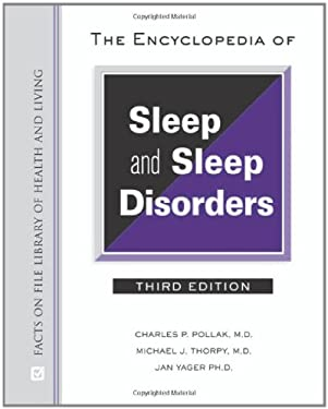 The Encyclopedia of Sleep and Sleep Disorders 9780816068333
