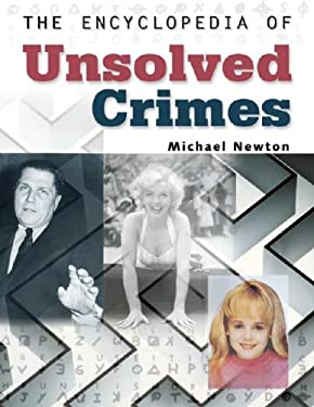 The Encyclopedia of Unsolved Crimes 9780816049813