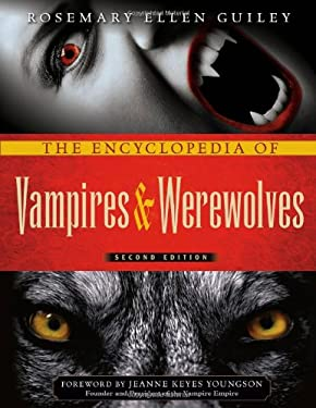 The Encyclopedia of Vampires and Werewolves, Second Edition 9780816081806