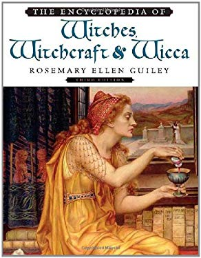 The Encyclopedia of Witches, Witchcraft and Wicca 9780816071036