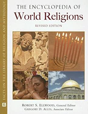 The Encyclopedia of World Religions 9780816061419