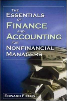 The Essentials of Finance and Accounting for Nonfinancial Managers 9780814471227