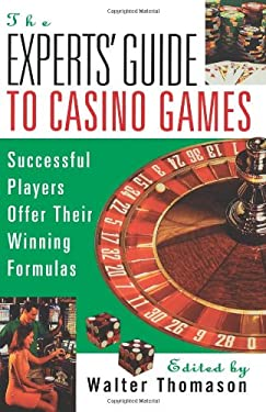 The Expert's Guide to Casino Gambling 9780818405907
