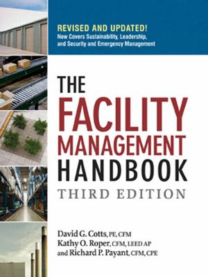 The Facility Management Handbook - 3rd Edition
