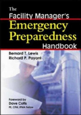 The Facility Manager's Emergency Preparedness Handbook 9780814407189