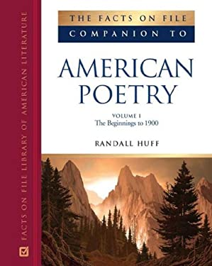 The Facts on File Companion to American Poetry, 2-Volume Set 9780816069507