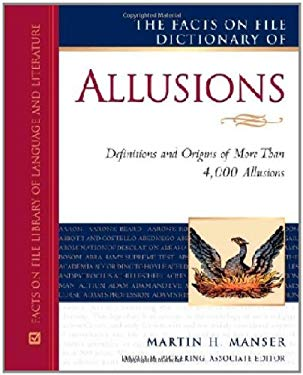 The Facts on File Dictionary of Allusions 9780816071050