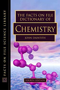 The Facts on File Dictionary of Chemistry 9780816056507