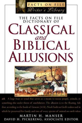 The Facts on File Dictionary of Classical and Biblical Allusions 9780816048694