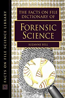 The Facts on File Dictionary of Forensic Science 9780816051311
