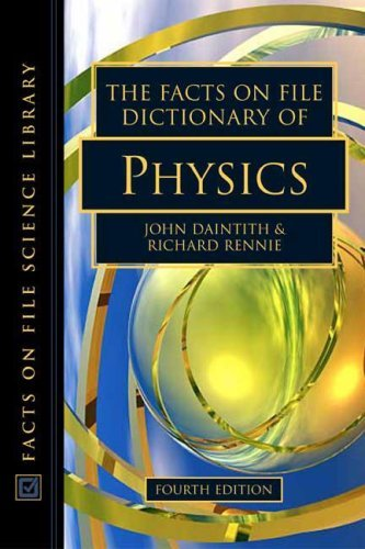 The Facts on File Dictionary of Physics 9780816056538