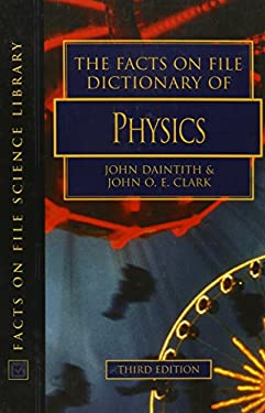 The Facts on File Dictionary of Physics 9780816039111