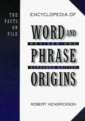The Facts on File Encyclopedia of Word and Phrase Origins 9780816032662