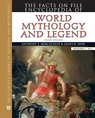 The Facts on File Encyclopedia of World Mythology and Legend, 2-Volume Set 9780816073115
