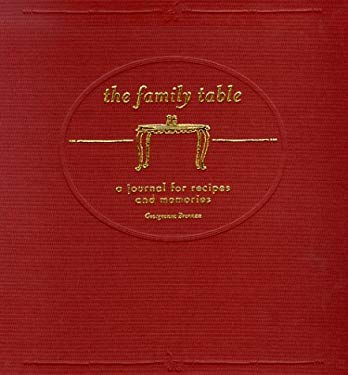 The Family Table: A Journal for Recipes and Memories 9780811824125