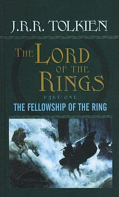 The Fellowship of the Ring 9780812415582