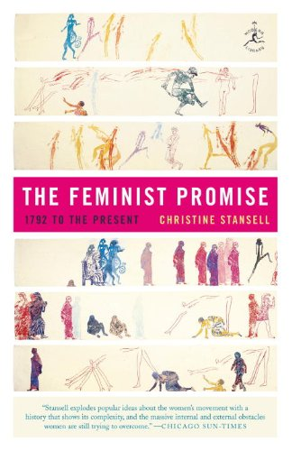 The Feminist Promise: 1792 to the Present 9780812972023