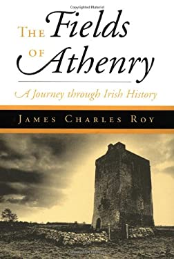 The Fields of Athenry: An Irish Saga 9780813338606