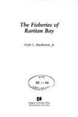The Fisheries of Raritan Bay 9780813518404