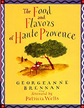 The Food and Flavors of Haute Provence 9780811812351