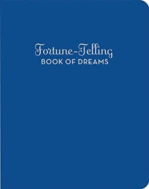 The Fortune-Telling Book of Dreams 9780811862462