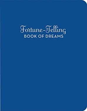 The Fortune-Telling Book of Dreams