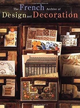 The French Archive of Design and Decoration 9780810933385