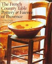 The French Country Table: Pottery and Faience of Provence