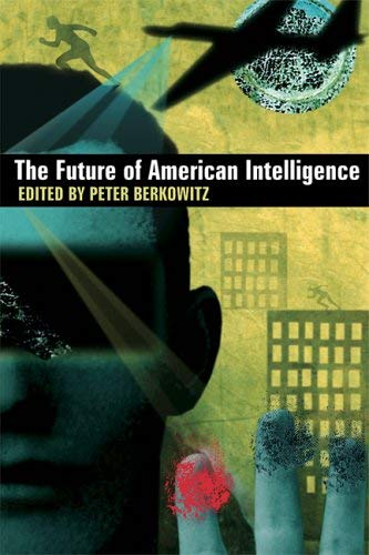 The Future of American Intelligence 9780817946623
