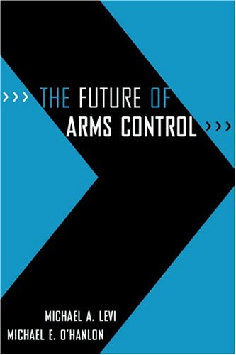 The Future of Arms Control 9780815764632
