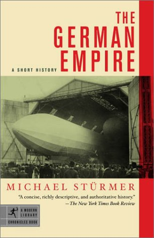 The German Empire: A Short History 9780812966206
