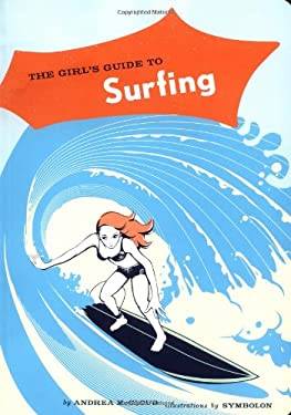 The Girl's Guide to Surfing 9780811846455