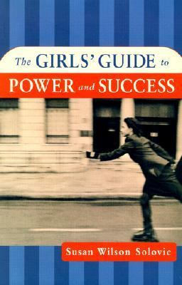 The Girls' Guide to Power and Success 9780814405895