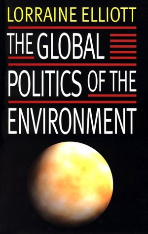 The Global Politics of the Enviorment 9780814721643